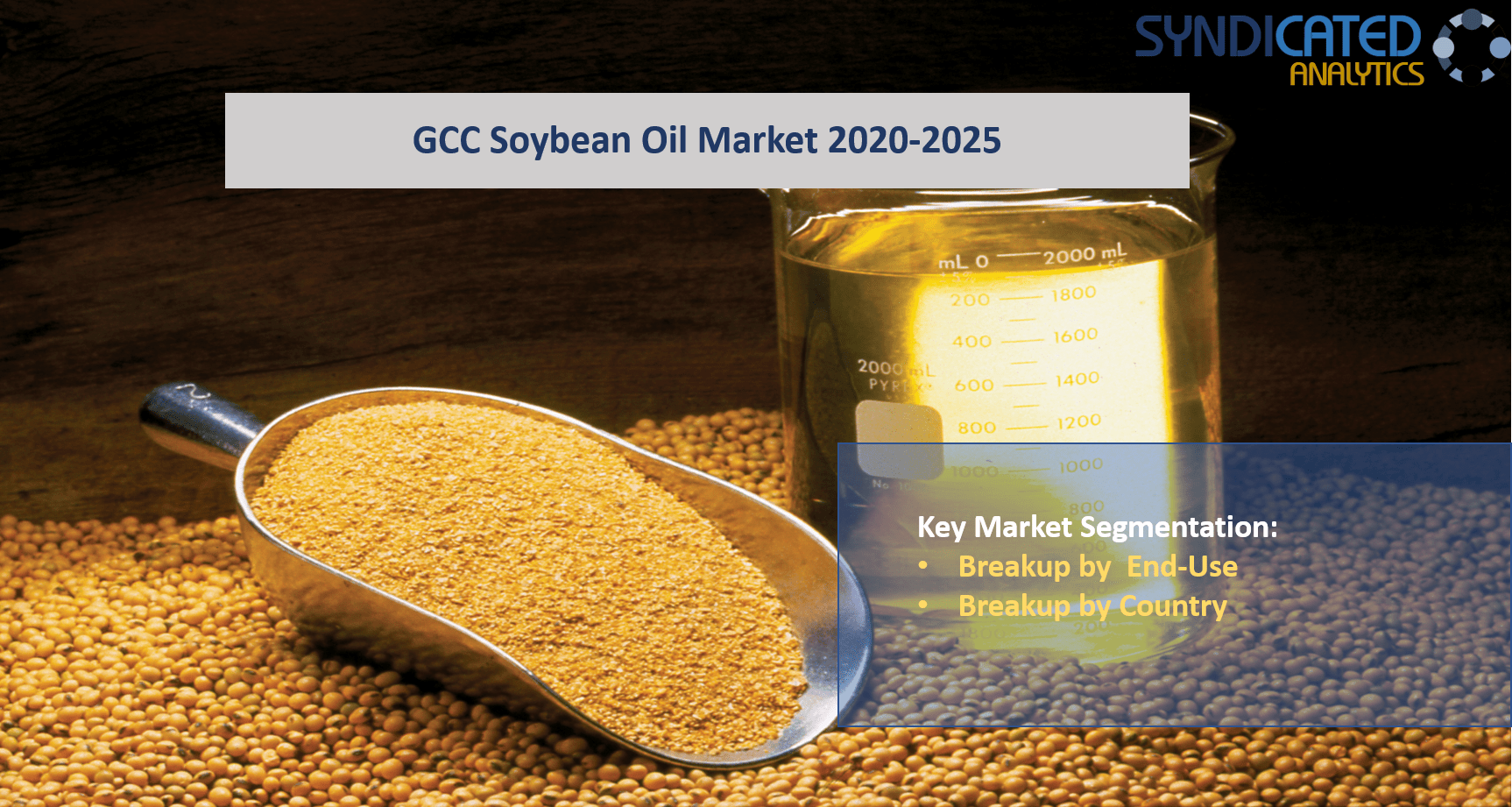 GCC Soybean Oil Market Report 2020-2025